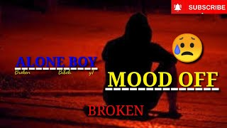 Batao Yaad  Hai Tumko Jab Jo Dil Ko Churaya tha😥 💔||| 💔zaruri tha💔|||Best Mood off song||Alone Boy😥