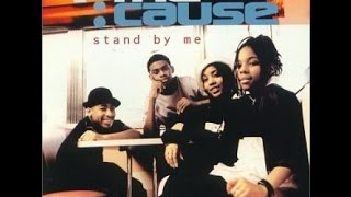 4 The Cause - Stand by Me (EqHQ)