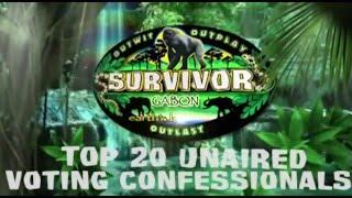 Survivor Gabon - Top 20 Unaired Voting Confessionals