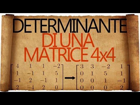Determinante di una Matrice 4x4 o di ordine superiore