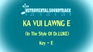 KA VUI LAWNG E Instrumental/Soundtrack (In The Style Of Dr.Luke)