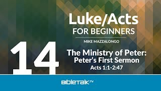 The Ministry of Peter: Peter's First Sermon