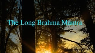 How to Chant the Long Brahma Mantra