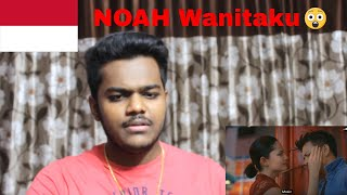 NOAH – Wanitaku | REACTION