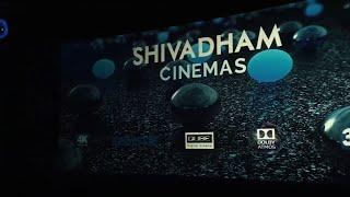 Shivadham Cinemas | 4K Screen | 3D Atmos  |  Thrissur
