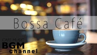 Relaxing Coffee Bossa Nova & Jazz - Soft Instrumental Music for Studying, Work
