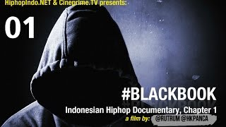 #BlackBook Indonesian Hiphop Documentary Eps.1 - Hiphop Indonesia