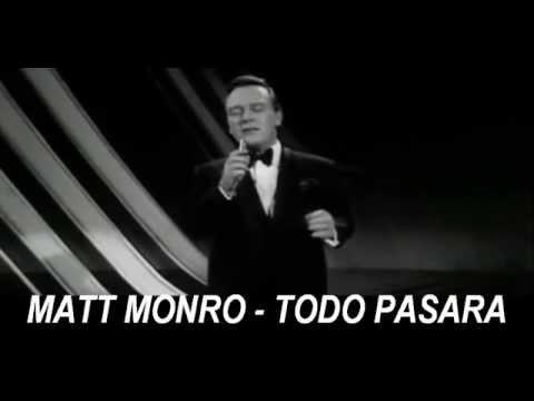 MATT MONRO - TODO PASARA - CASABLANCA VIDEO Y MUSICA - EDIT