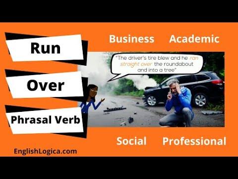 Run Over - Phrasal Verb