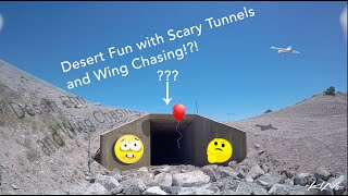 Desert Fun with Scary Tunnels and Wing Chasing!?! - Atlas 5 Freestyle FPV