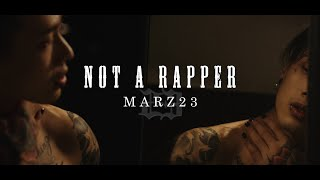 Marz23 -【我不是饒舌歌手Not A Rapper】Official Music Video