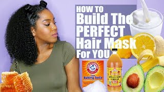 Build The Perfect DIY Hair Mask For You | Hydrating, Growth & Conditioning | Natural Hair