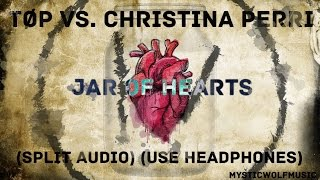 "TØP vs. Christina Perri - ""Jar of Hearts"" (Split Audio)"