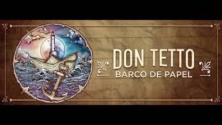 Te Esperaré (Audio) - Don Tetto (Video)