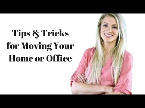Tips & Tricks for Moving Your Home or Office