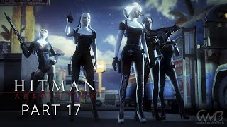 Hitman Absolution   ATTACK OF THE SAINTS   Walkthrough Part 17 (PURIST)