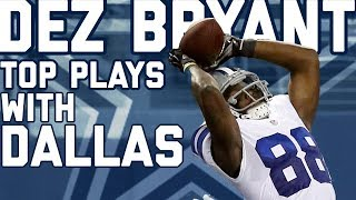 Dez Bryant's Top Plays with the Dallas Cowboys | NFL Highlights