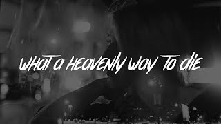Troye Sivan - What A Heavenly Way To Die (Lyrics)