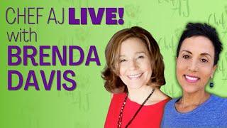 Healthy Living With Chef AJ - Guest: Brenda Davis