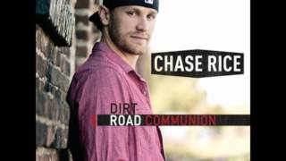 Chase Rice - Dirt Road Communion