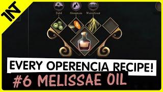 Operencia: The Stolen Sun Melissae Oil Recipe #6