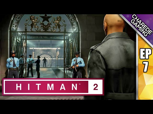 Hitman 2: The Golden Handshake:  Open Sesame, Oceans 47, & Hostile Termination  | Charede Plays