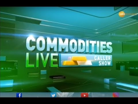 Commodities Live: Know about action in commodities market, 10th December, 2019