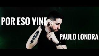 Por Eso Vine   Paulo Londra (Cover) | Antonio Mungari