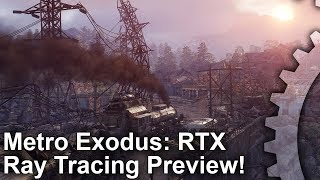 Metro Exodus RTX Ray Tracing: The Next Level in Lighting?