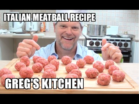 AUTHENTIC ITALIAN MEATBALLS RECIPE – Greg's Kitchen