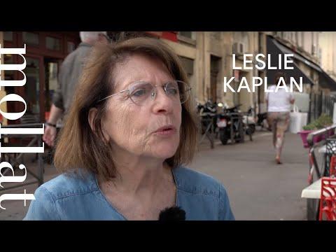 Leslie Kaplan - Mai 68, le chaos peut être un chantier