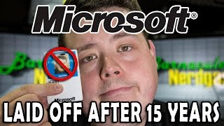 Microsoft laid me off after 15 years of service. My life after Microsoft?
