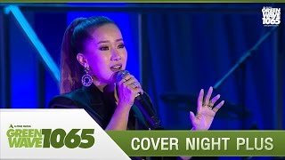 """[Cover Night Plus] The Drama Queens """"ปล่อยมือ"""""""
