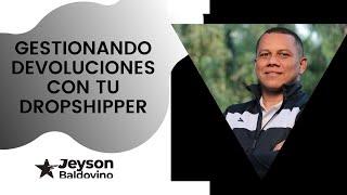 Gestionando devoluciones con tu Dropshipper