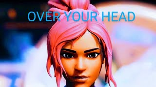 Over Your Head 👽💫(Fortnite montage + Settings)