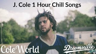 J. Cole 1 Hour of Chill Songs