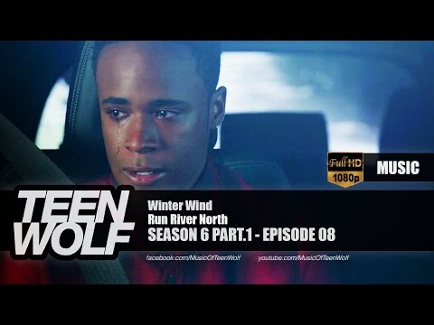 Run River North - Winter Wind | Teen Wolf 6x08 Music [HD]