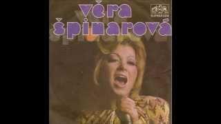 Věra Špinarová - Až za modrou horou (Happy Xmas /War Is Over/)