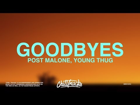 post malone goodbyes lyrics ft young thug