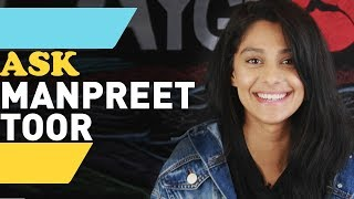 Ask Manpreet Toor Anything!