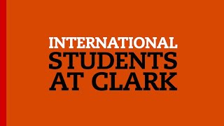 International Students at Clark