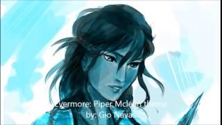 Piper Mclean Theme- Evermore by Gio Navas
