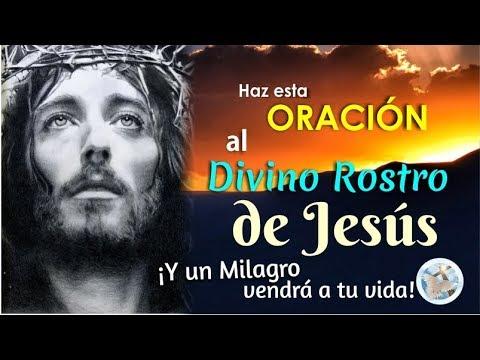 HAZ ESTA ORACIÓN AL DIVINO ROSTRO DE JESÚS Y UN MILAGRO VENDRÁ A TU VIDA