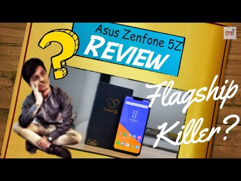 Zenfone 5Z Review: Flagship Killer or hype?
