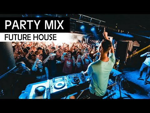 PARTY MIX 2018 – Future House & EDM Club Music