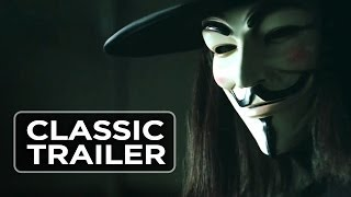 V For Vendetta - Official Trailer #1