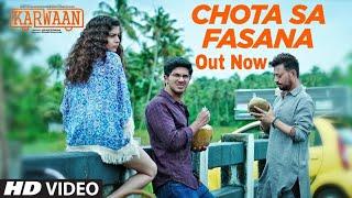 """Karwaan New Video Song """"Chota Sa Fasana"""" Out Now, Arjit Singh, Irrfan Khan, DulQuer Salman, Mithila"""