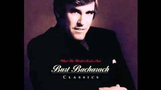 What The World Needs Now - Burt Bacharach