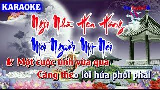 Karaoke | Ngôi Nhà Hoa Hồng x Mỗi Người Một Nơi - BiBo Remix