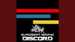 Discord (feat. Eurobeat Brony)